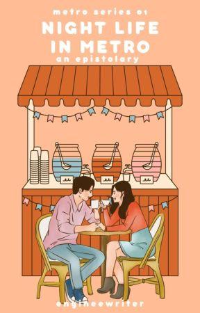Night Life In Metro (Metro Series #1) by aureatesoul