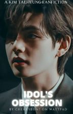 IDOL'S OBSESSION- KTH FF (COMPLETED)✔ by strawberryshake77