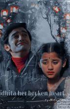 rudhita her broken heart by NehaAktar
