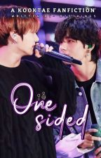 ONE SIDED [SLOW UPDATES] by BTS7KINGS