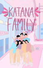 Katana Family | Epistolary by EljeySenpai