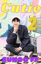 Kim Sunoo ff    Cutie 2 by TaeSuFriend