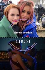 'The car accident' {choni} by chonimadnessax
