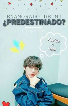Enamorado De Mi ¿Predestinado? ¿Vhope/Vkook? //Yoonmin & Namjin by J-Hope1999
