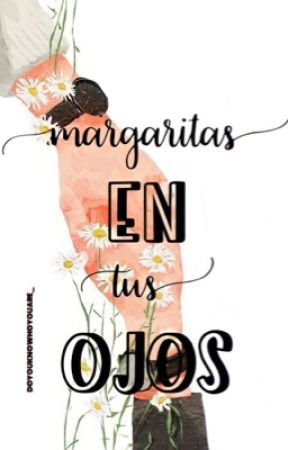 Margaritas en tus ojos •{Larry}• by doyouknowhoyouare_