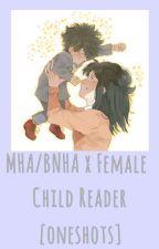 Parent! MHA x Female Child! reader oneshots by ImNishinoyaSenpai