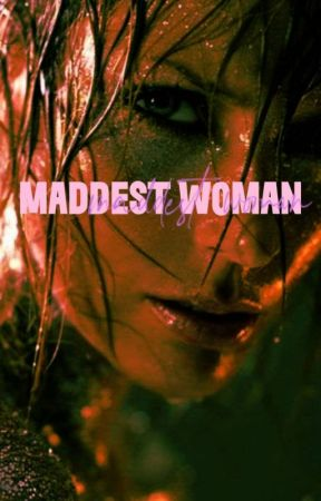 MADDEST WOMAN --- plot shop by bidracula
