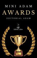 Mini Adam Awards 2021 [CERRADO] by Esquad_Adam
