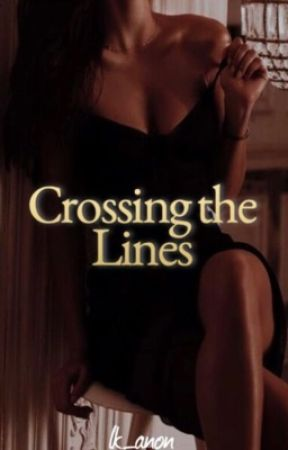 Crossing the Lines by lk_anon