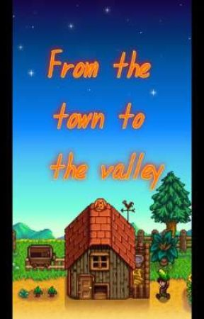 From the town to the valley by SaraReynolds19