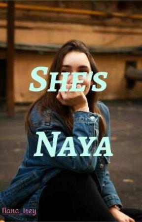 She's Naya [ On Going ] by Nana_Irey