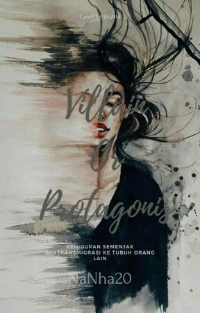 VILLAIN or PROTAGONIS [END] by NaNha20