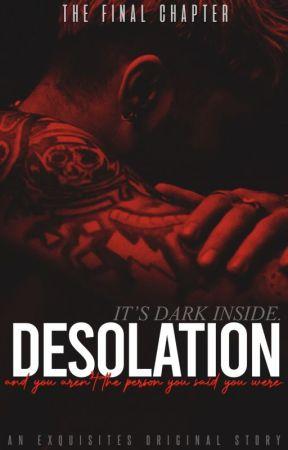 Desolation - Z.M. (Sequel to Dalliance) (An Exquisites Original Story) by exquisites