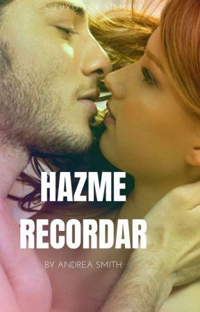 Hazme Recordar © by AndreaSmithh