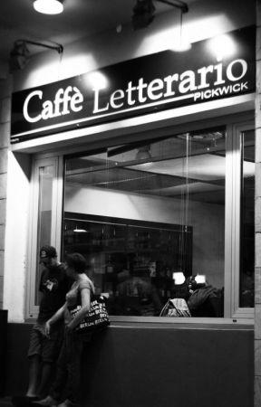 Riflessioni al caffè letterario by simone_dimassa