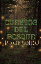 Cuentos del Bosque Profundo by JavierGil908