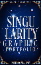 Singularity : Graphic Portfolio  by Lachimolala_8813