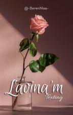 Lavina'm [Texting] by -BerenNisa-