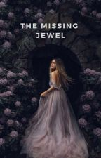 The Missing Jewel by _2onesubtraction8_