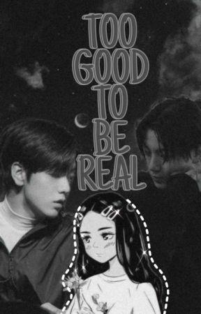 TOO GOOD TO BE REAL • JJK • BTS by xxsmallbyungxx