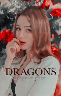 ⛓ DRAGONS  ݈݇-       𝘨𝘳𝘢𝘱𝘩𝘪𝘤 𝘴𝘩𝘰𝘱 cover