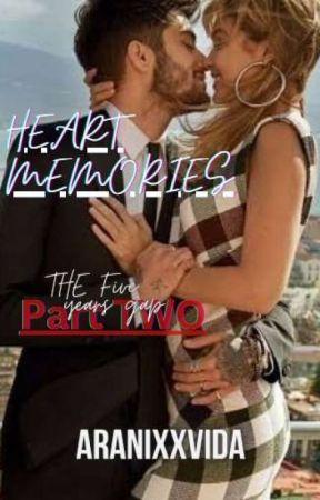 Heart Memories (TFYG part two) by AranixxVida
