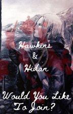 {Teaser} Hawkins & Hidan {Would You Like To Join?} by Op-Law