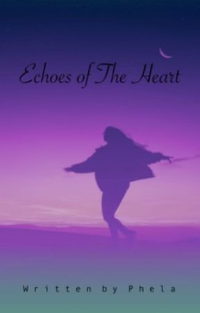 ECHOES OF THE HEART  by TrishaKay11