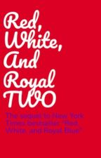 Red, White, And Royal TWO by harryciccone