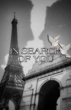 In Search Of You (TMW FanFic) by DiXtinaa