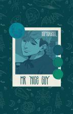 """Mr. """"Nice Guy"""" (Sangwoo x Reader) by Hope_Bagels11037"""