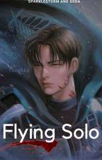 Flying Solo || Levi Ackerman by SparklestormAndSoda