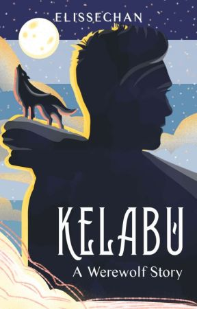 KELABU (Werewolf Story) by Elissechan