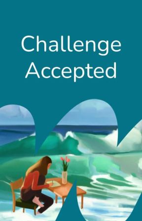 Challenge Accepted by StoriesUndiscovered
