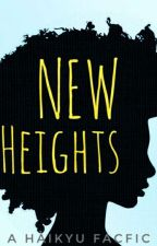 New Heights (Haikyuu Fanfic) by Reavon97