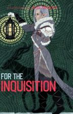 For the Inquisition by JosiMajors