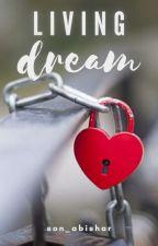 living dream  by son_abishar