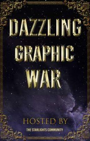 Dazzling Graphic War by TheStarlights_