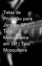 Telas de Proteção para Janelas SP   Tela Mosqueteira em SP   Tela Mosquiteira by telamosquiteira
