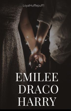 Emilee Draco Harry by LoyalHufflepuff1