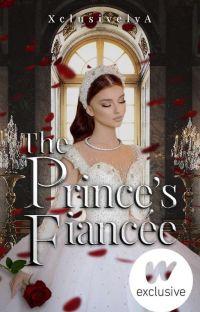 The Prince's Fiancée   ✔ cover
