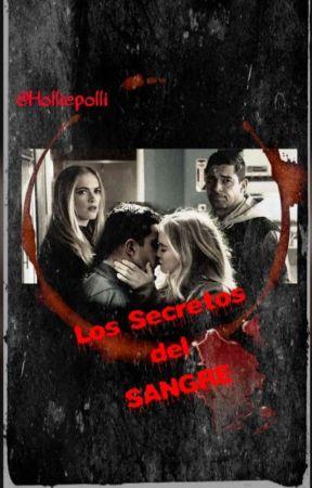 Los Secretos Del Sangre by Holliepolli