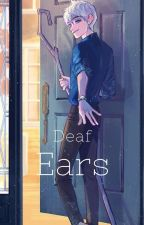 Deaf Ears by briwalk07