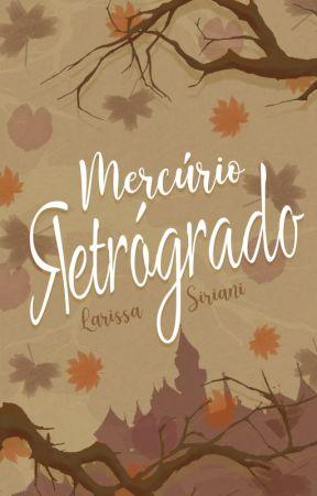 Mercúrio Retrógrado by LarissaSiriani