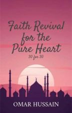Faith Revival for the Pure Heart by omar-gxd