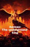 Aeneas: the underground king Man*Man cover