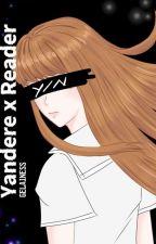 Yandere x Reader [ARCS] by gelainess