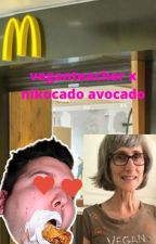 VEGANTEACHER X NIKOCADO AVOCADO UWU SO CUTE (Crackfic) by sealioooooooooo