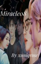 MIRACLE08 by xuniqrose