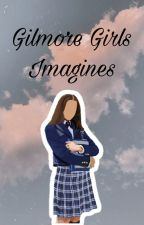 Gilmore Girls Imagines by Mickey2029